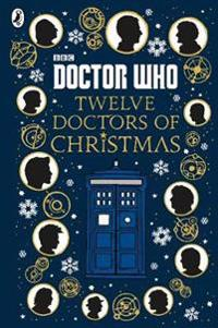 Doctor Who  Twelve Doctors of Christmas -  - böcker (9781405928953)     Bokhandel