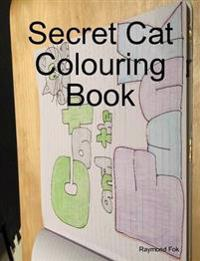 Secret Cat Colouring Book
