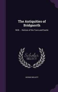 The Antiquities of Bridgnorth