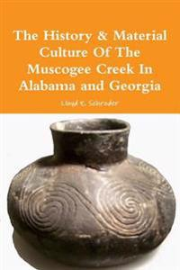 The History & Material Culture of the Muscogee Creek in Alabama and Georgia