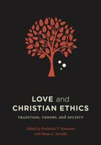 Love and Christian Ethics