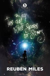 Boy Who Spoke to Stars