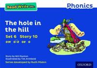Read Write Inc. Phonics: Blue Set 6 Storybook 10 The Hole in the Hill