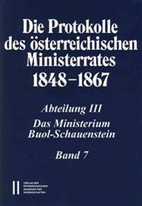 Die Protokolle Des Osterreichischen Ministerrates 1848-1867 Abteilung III: Das Ministerium Buol-Schauenstein Band 7: 4.Mai 1858 - 12.Mai 1859