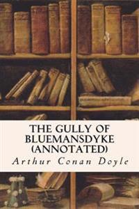 The Gully of Bluemansdyke (Annotated)