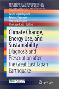 Climate Change, Energy Use, and Sustainability