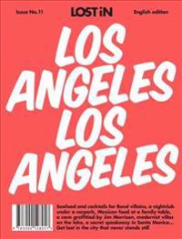 Lost in Los Angeles Issue No. 11
