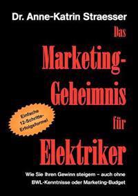 Das Marketing-Geheimnis Fur Elektriker