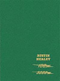 Austin-Healey Workshop Manual: 100-6 (Series BN4 and BN6) and 3000: MK I and II (Series BN7 and BT7) and MK II and MK III Sports Convertible (Series