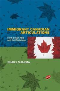 Immigrant Canadian Articlulations