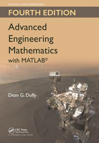 Advanced Engineering Mathematics with Matlab, Fourth Edition