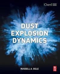 Dust Explosion Dynamics