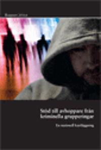 Stöd till avhoppare från kriminella grupperingar : en nationell kartläggning