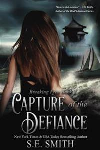 Capture of the Defiance: Breaking Free