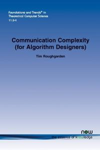 Communication Complexity (for Algorithm Designers)