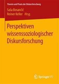 Perspektiven Wissenssoziologischer Diskursforschung