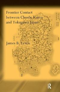 Frontier Contact Between Choson Korea and Tokugawa Japan