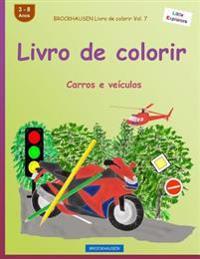 Brockhausen Livro de Colorir Vol. 7 - Livro de Colorir: Carros E Veiculos