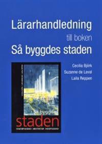 Lärarhandledning till boken Så byggdes staden
