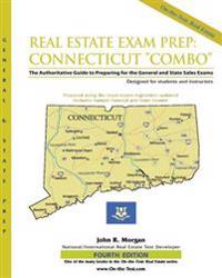 "Real Estate Exam Prep: Connecticut ""Combo"" the Authoritative Guide to Preparing for the General and State Sales Exams"