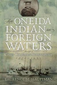 A Oneida Indian in Foreign Waters