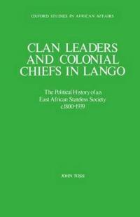 Clan Leaders and Colonial Chiefs in Lango