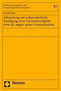 Abberufung Und Ausserordentliche Kundigung Eines Vorstandsmitglieds Einer AG Wegen Seines Privatverhaltens