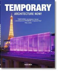 Temporary Architecture Now!/Temporare Architektur heute!