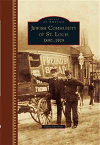 Jewish Community of St. Louis: 1890-1929