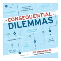 Knock knock consequential dilemmas