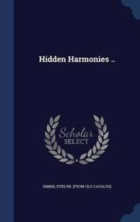 Hidden Harmonies ..