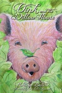 Oink and the Willow House