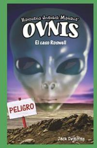 Ovnis: El Caso Roswell = UFOs