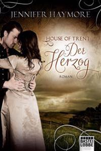 House of Trent 01 - Der Herzog