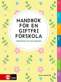 Handbok för en giftfri förskola : vägledning och enkla åtgärder