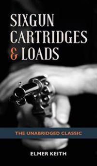 Sixgun Cartridges & Loads