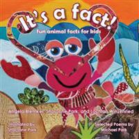It's a Fact!: Fun Animal Facts for Kids