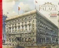 Passenger's Palace -100 Years of the Cunard Building Liverpool
