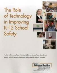 The Role of Technology in Improving K-12 School Safety
