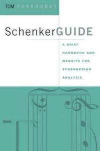 SchenkerGUIDE: A Brief Handbook and Website for Schenkerian Analysis