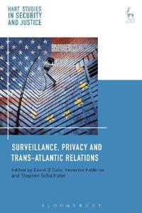Surveillance, Privacy and Transatlantic Relations