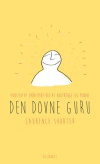 Den dovne gurus guide til livet