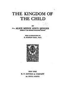 The Kingdom of the Child