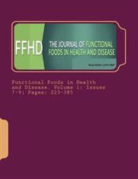 Functional Foods in Health and Disease. Volume 1: Issues 7-9; Pages: 223-385
