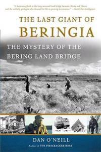 The Last Giant Of Beringia