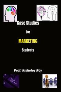 Case Studies for Marketing Students