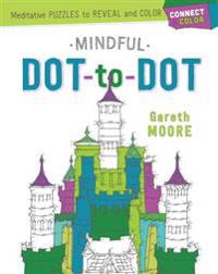 Connect & Color: Mindful Dot-To-Dot: Meditative Puzzles to Reveal and Color