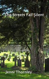 The Streets Fall Silent