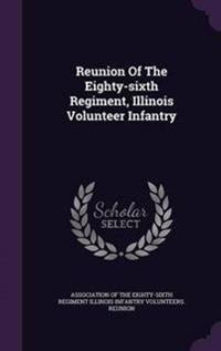 Reunion of the Eighty-Sixth Regiment, Illinois Volunteer Infantry