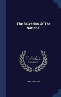The Salvation of the National